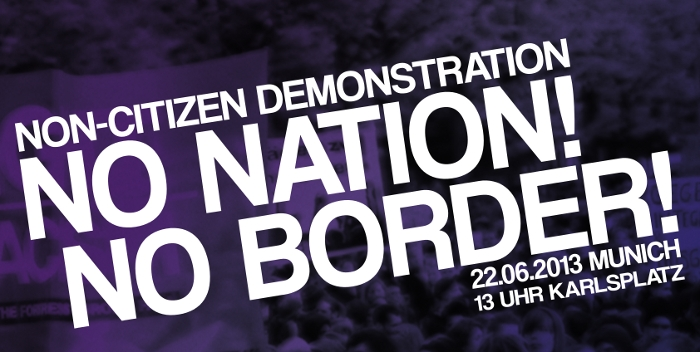 Non-Citizen Demonstration - No Border! No Nation!